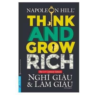 """"""" Think and Grow Rich – Nghĩ Giàu và Làm Giàu """" của Napoleon Hill"""