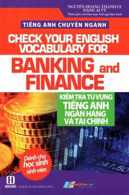 Từ vựng tiếng Anh chuyên ngành Tài chính Ngân hàng